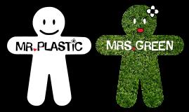 Mister Plastic